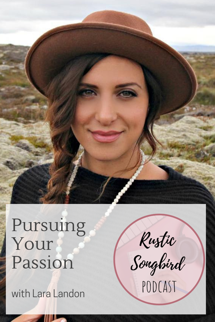 Pursuing your passion, Lara Landon