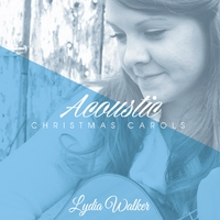 Acoustic Christmas Carols, by Lydia Walker