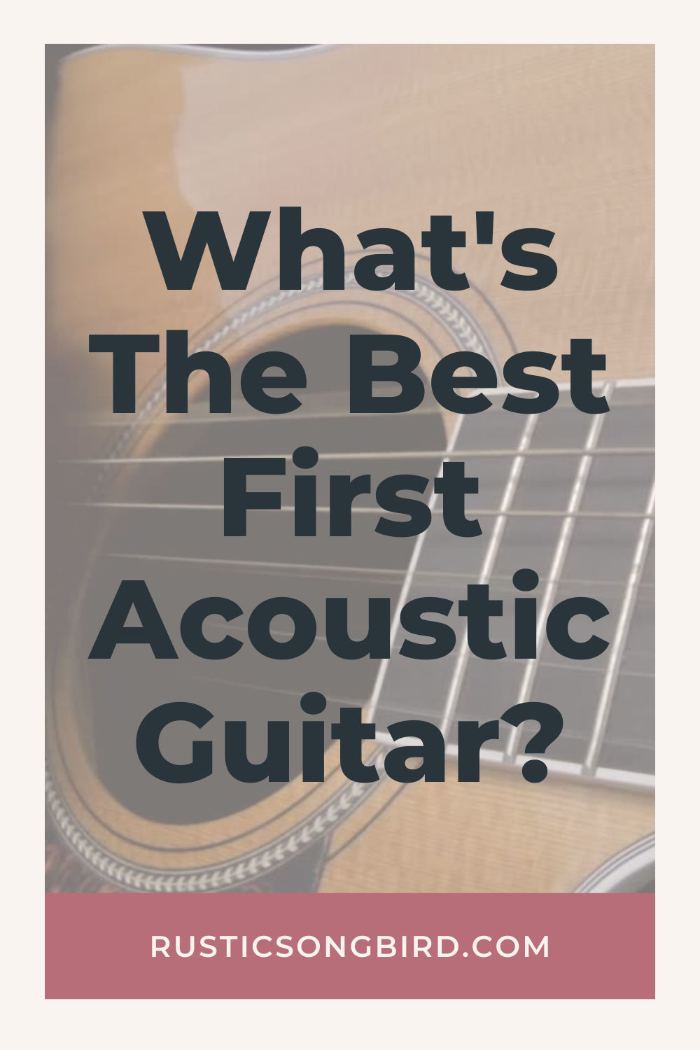 acoustic guitar in the background and text for the title of the blog post called