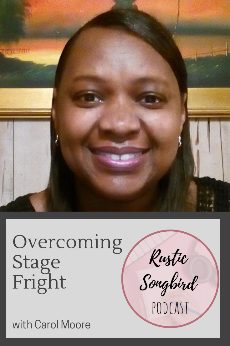 overcoming stage fright, Carol Moore