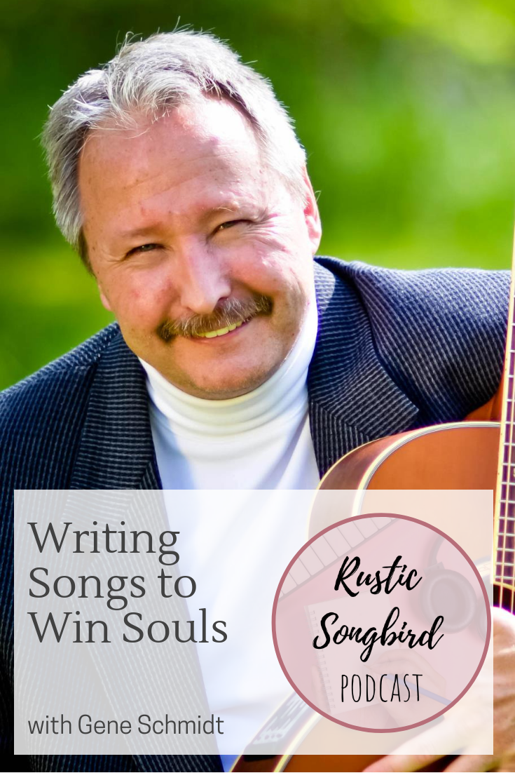 writing songs to win souls, Gene Schmidt