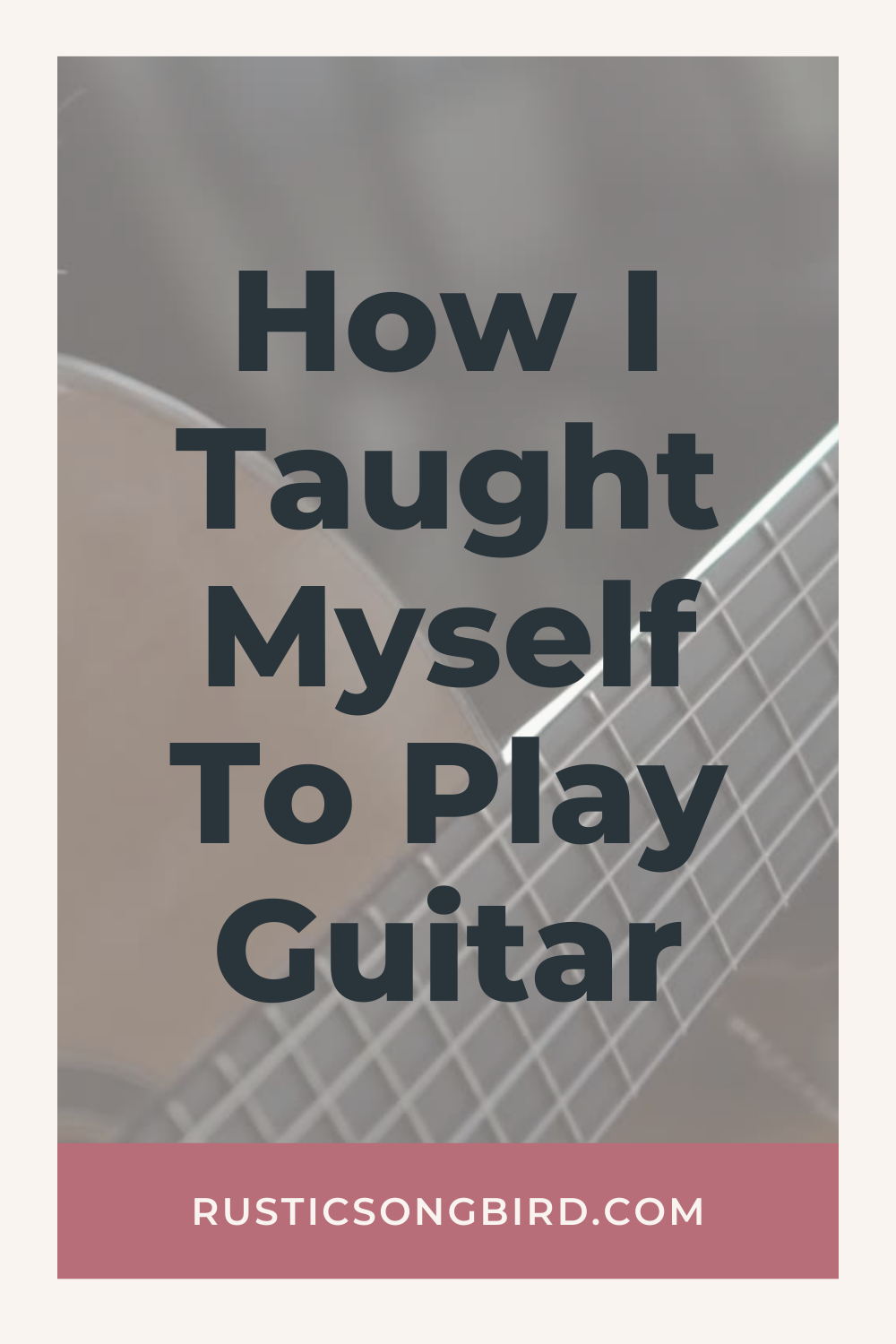 picture of acoustic guitar with title text of the blog post called